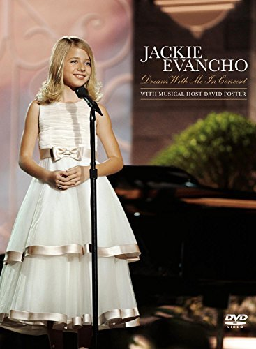Jackie Evancho Jackie Evancho Dream With Me I Digipak