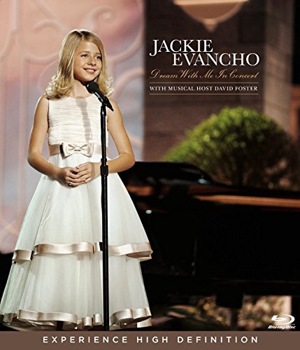 Jackie Evancho Dream With Me In Concert Blu Ray
