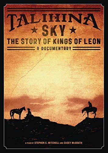 Kings Of Leon Talihina Sky The Story Of Kin