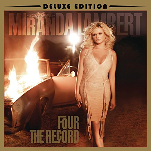 Miranda Lambert Four The Record Deluxe Ed.