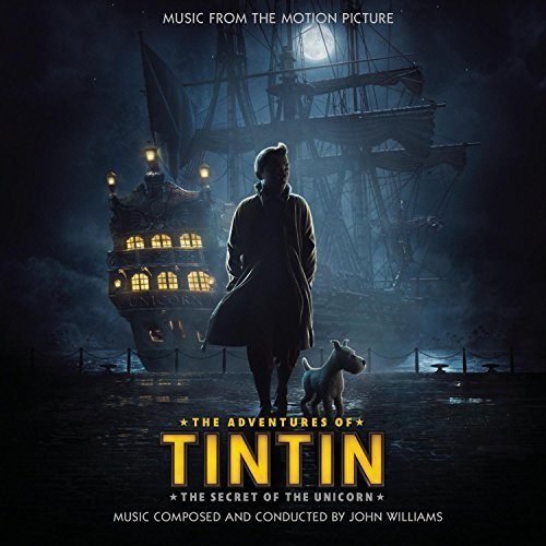 Adventures Of Tintin The Secr Soundtrack Music By John Williams Adventures Of Tintin The Secr
