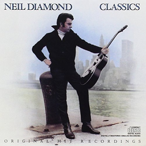 Neil Diamond Classics Early Years