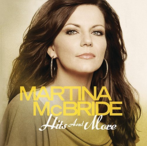 Martina Mcbride Hits & More
