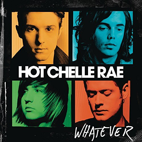 Hot Chelle Rae Whatever Whatever