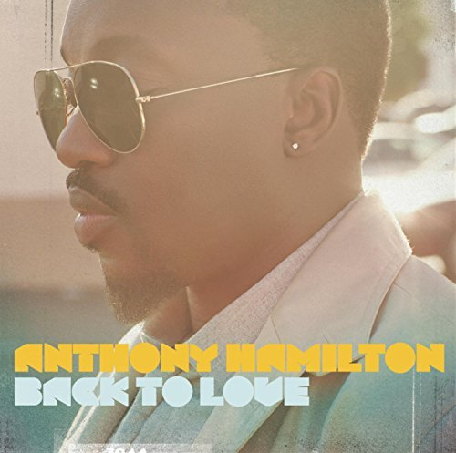 Anthony Hamilton Back To Love Deluxe Ed.