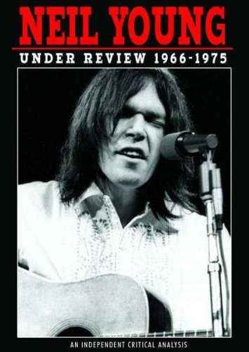 Neil Young Under Review 1966 75 Nr