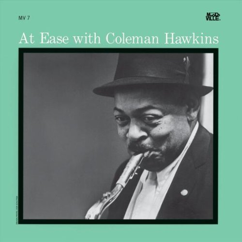 Coleman Hawkins At Ease