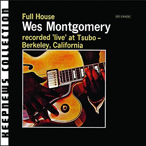 Wes Montgomery Full House