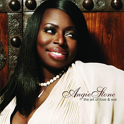 Angie Stone Art Of Love & War