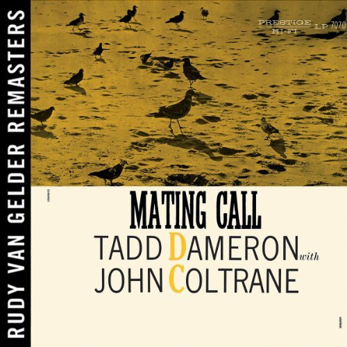 Tadd Dameron Mating Call Remastered Feat. John Coltrane