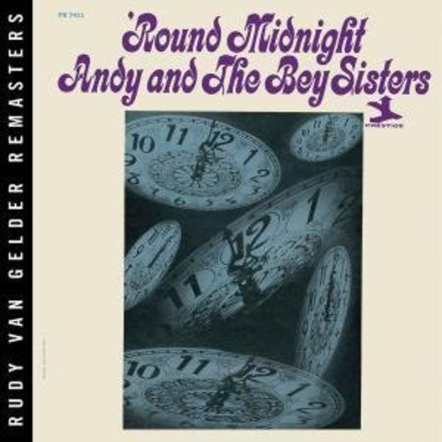 Andy & The Bey Sisters Bey Round Midnight Remastered