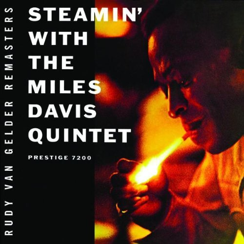 Miles Quintet Davis Steamin' Remastered