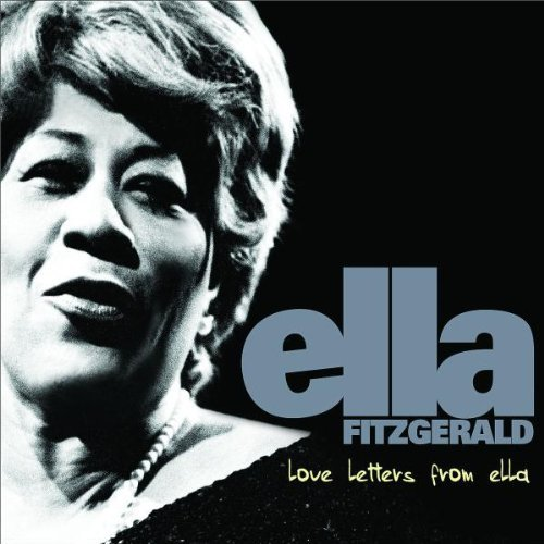 Ella Fitzgerald Love Letters From Ella