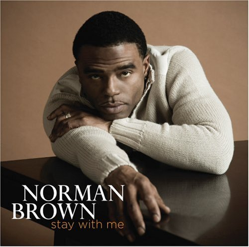 Norman Brown Stay With Me