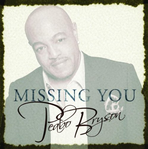 Peabo Bryson Missing You