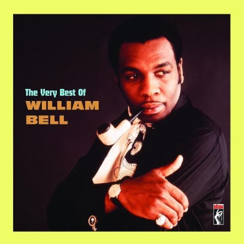 William Bell Very Best Of William Bell