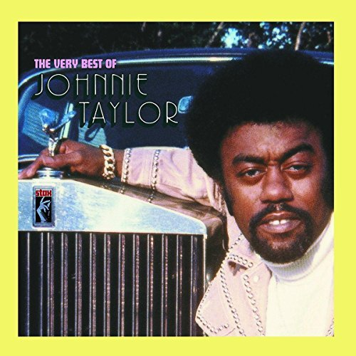 Johnnie Taylor Very Best Of Johnnie Taylor