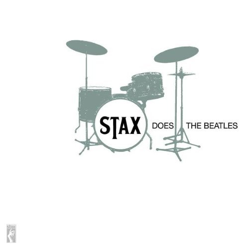 Stax Does The Beatles Stax Does The Beatles