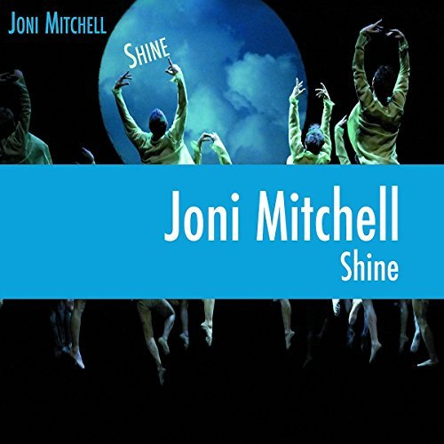 Joni Mitchell Shine