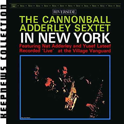 Cannonball Adderley Sextet In New York