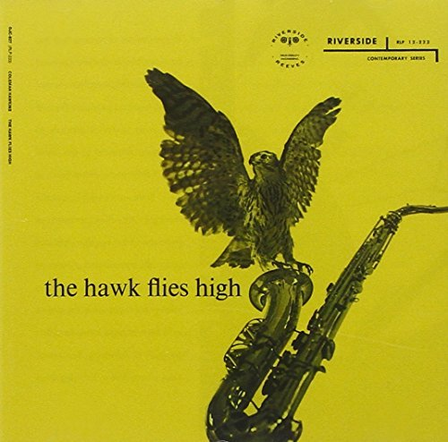 Coleman Hawkins Hawk Flies High