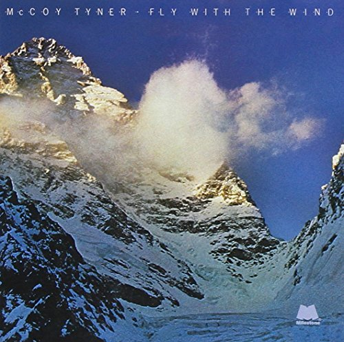 Mccoy Tyner Fly With The Wind