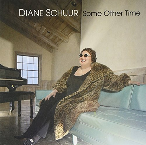 Diane Schuur Some Other Time