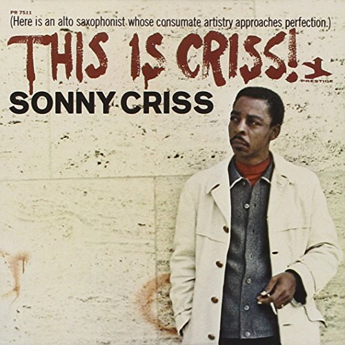 Sonny Criss This Is Criss