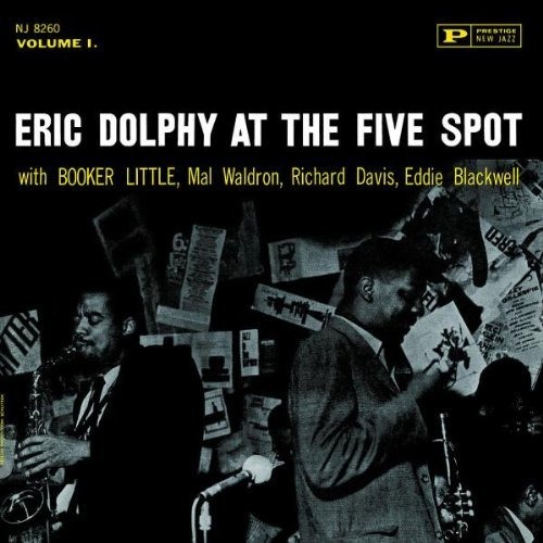 Eric Dolphy Vol. 1 At The 5 Spot
