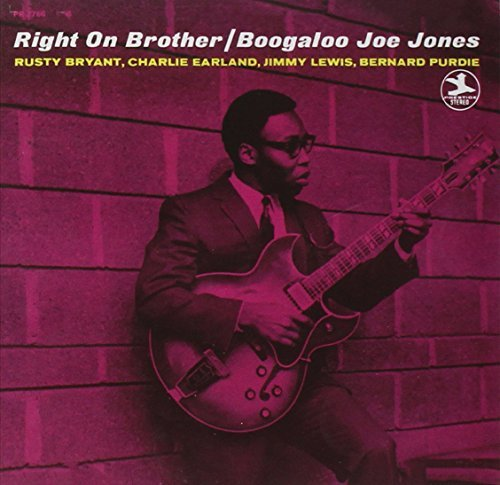 Boogaloo Joe Jones Right On Brother