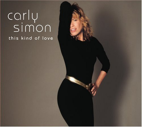 Carly Simon This Kind Of Love
