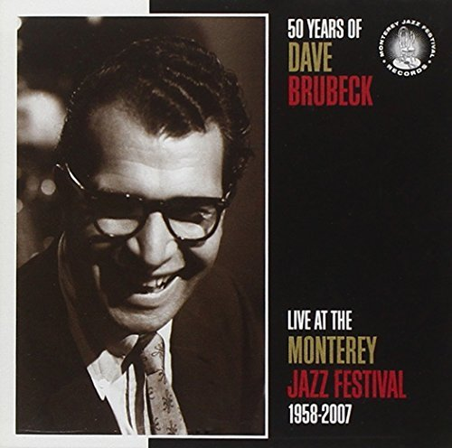 Dave Brubeck 50 Years Of Dave Brubeck Live