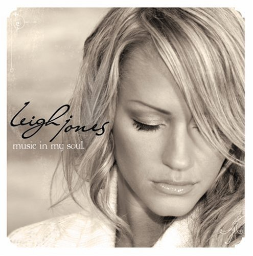 Leigh Jones Music In My Soul