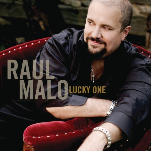Raul Malo Lucky One