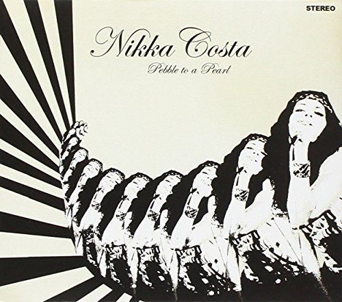 Nikka Costa Pebble To A Pearl