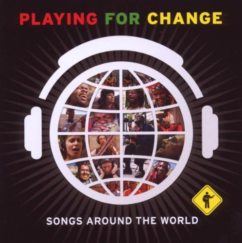 Playing For Change Playing For Change Incl. Bonus DVD