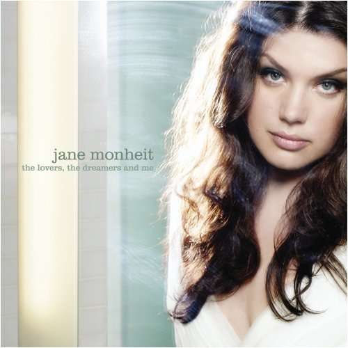 Jane Monheit Lovers The Dreamers & Me