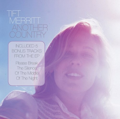 Tift Merritt Another Country Uk Special Edi Import Gbr