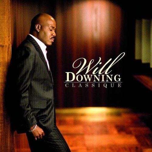 Will Downing Classique
