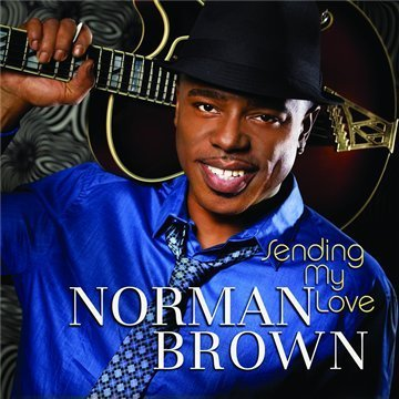 Norman Brown Sending My Love
