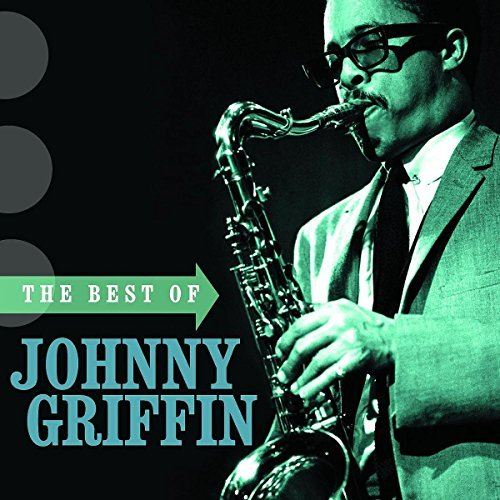 Johnny Griffin Best Of Johnny Griff