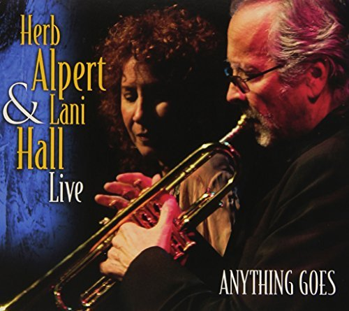 Herb & Lani Hall Alpert Anything Goes (live)