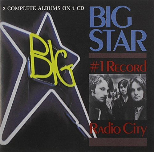 Big Star #1 Record Radio City Remastered