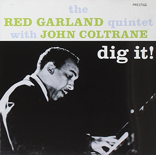 Red Garland Quintent Dig It! Feat. John Coltrane