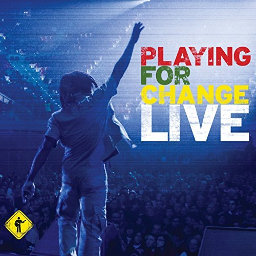 Playing For Change Live Playing For Change Live Incl. Bonus DVD