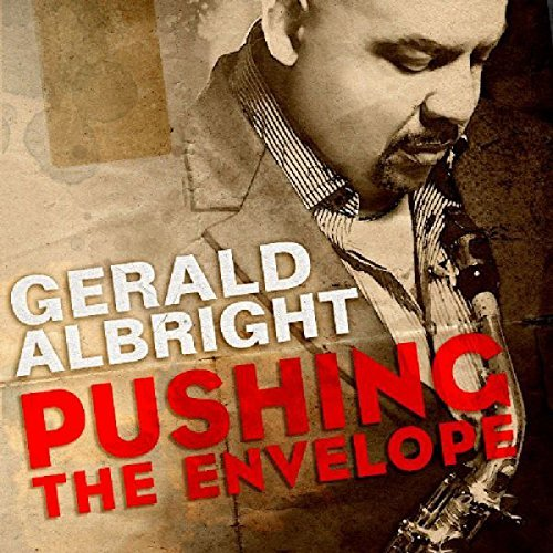 Gerald Albright Pushing The Envelope