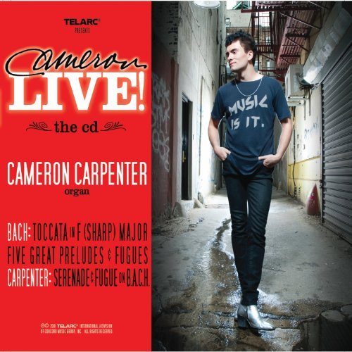 Cameron Carpenter Cameron Live! Incl. Bonus DVD