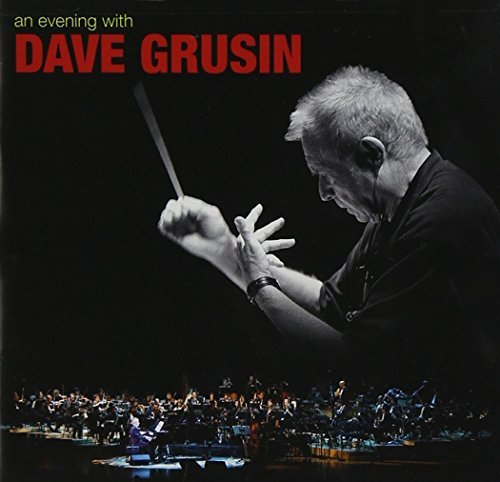 Dave Grusin Evening With