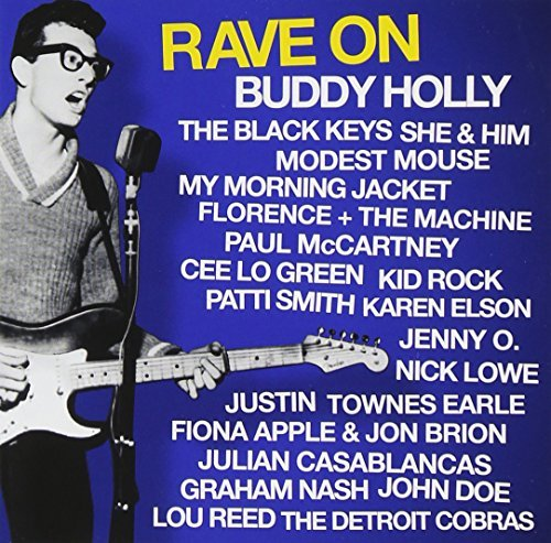 Rave On Buddy Holly Rave On Buddy Holly