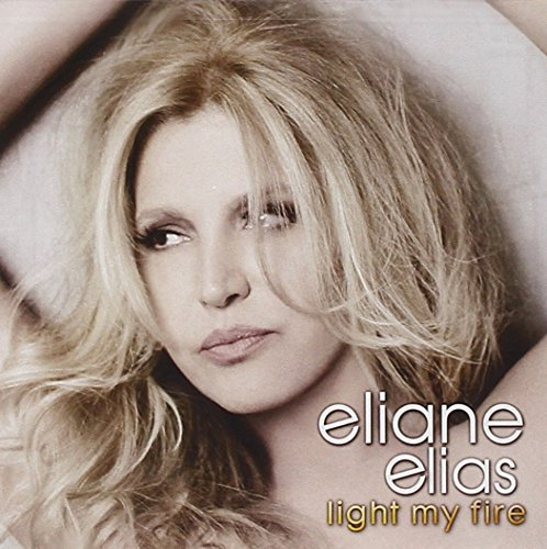 Eliane Elias Light My Fire